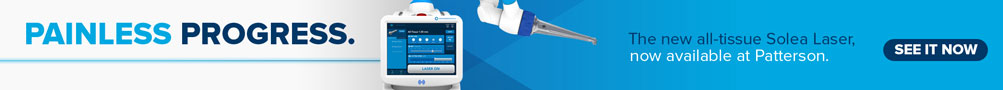 Painless progress, the new all-tissue Solea Laser is now available at Patterson